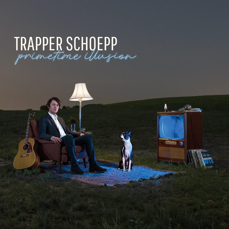 Trapper Schoepp –  Primetime Illusion