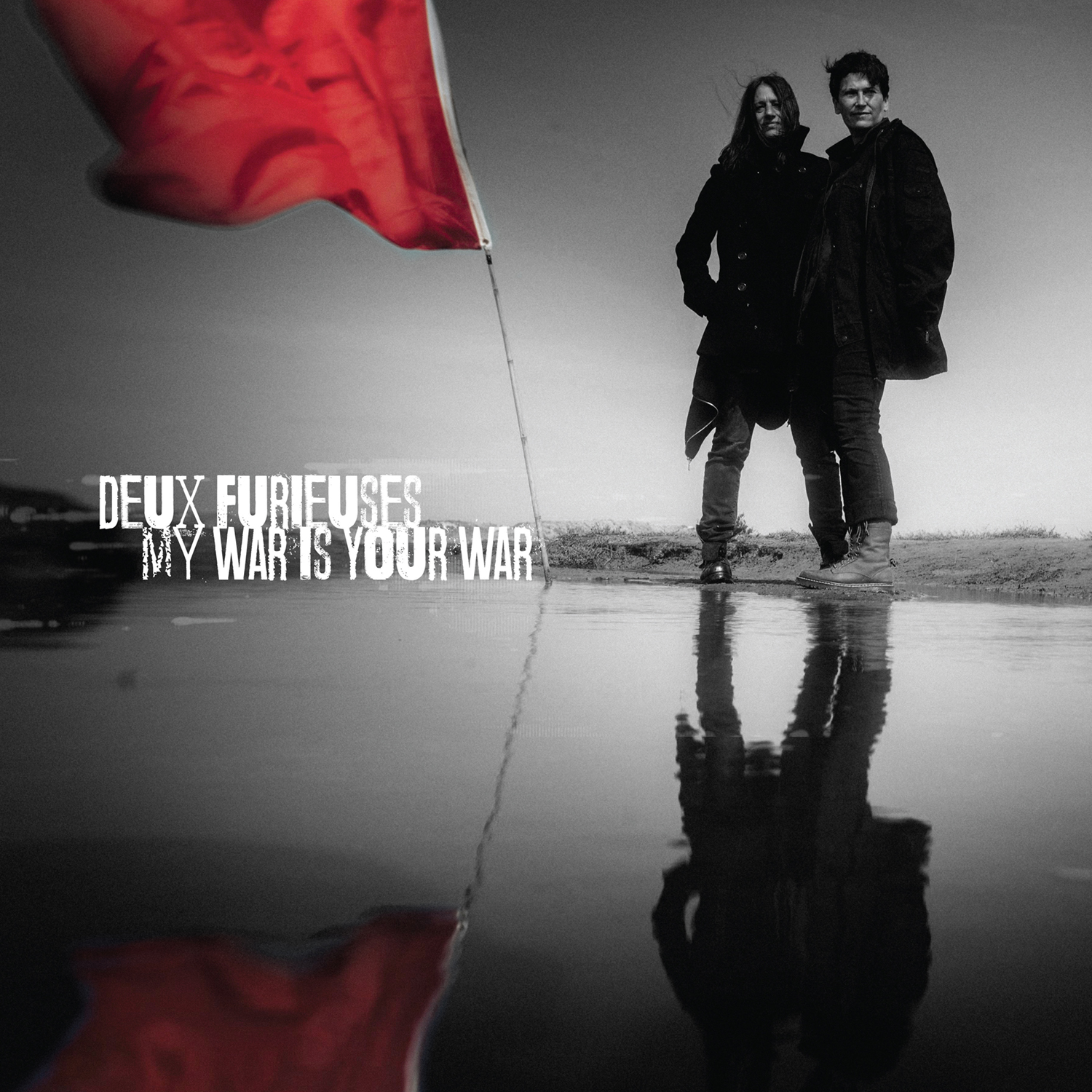 deux furieuses-My War Is Your War - pack shot.jpg