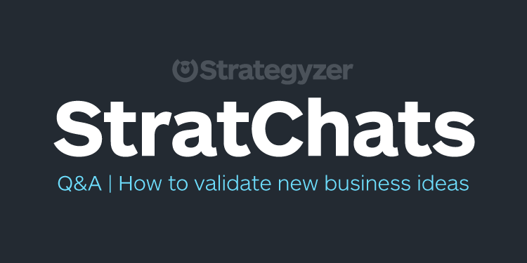 StratChat_Webinar5_Q&A_Strategyzer
