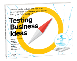 Get access to latest testing content from David and Alex's upcoming book 'Testing Business Ideas' by  subscribing here  .