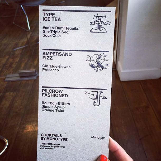 The drink menu, from the  Monotype Instagram  account. Photo by  Emma Tucker .