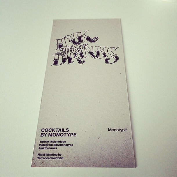 The front of the Ink for Drinks menu, also from the Monotype Instagram account. Photo by Emily Elkins, I think.