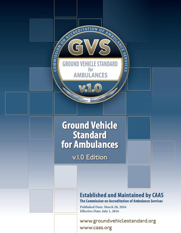 CAAS Ground Vehicle Standard for Ambulances v.1.0 (PDF)