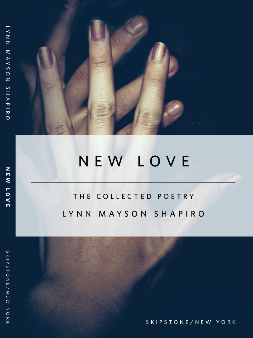 New Love - Poetry by Lynn Shapiro