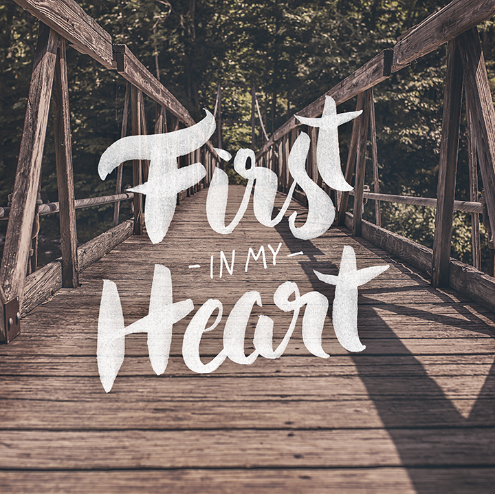 First in My Heart