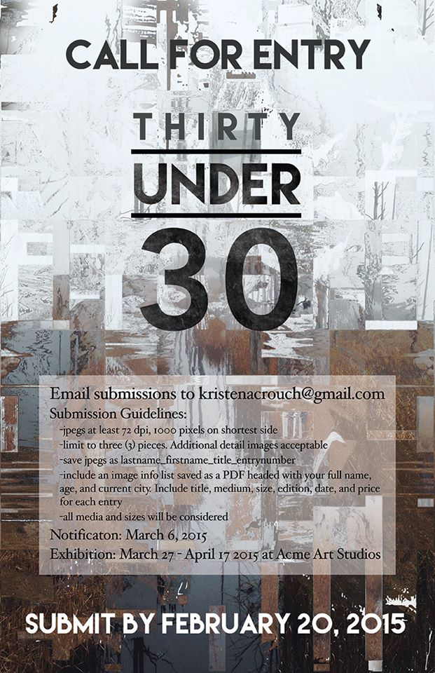CALL FOR ENTRY: THIRTY UNDER 30