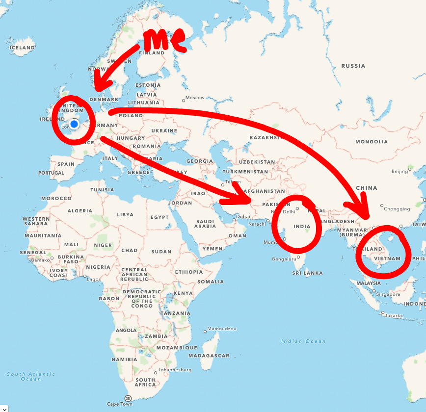 Look - I am in Britain. My big map shows that Vietnam is further than India from me.