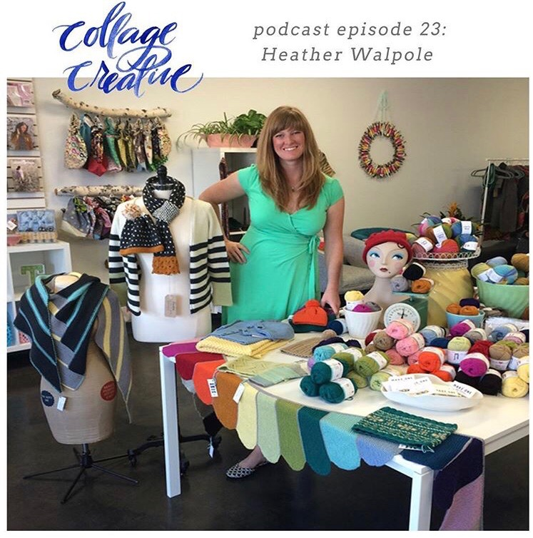 Ewe Ewe Yarns founder Heather Walpole talks about how she started her business on the Collage Creative Podcast with Amy Small.