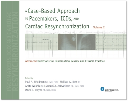 A Case-Based Approach to Pacemakers, ICDs, and Cardiac Resynchronization, Volume 2