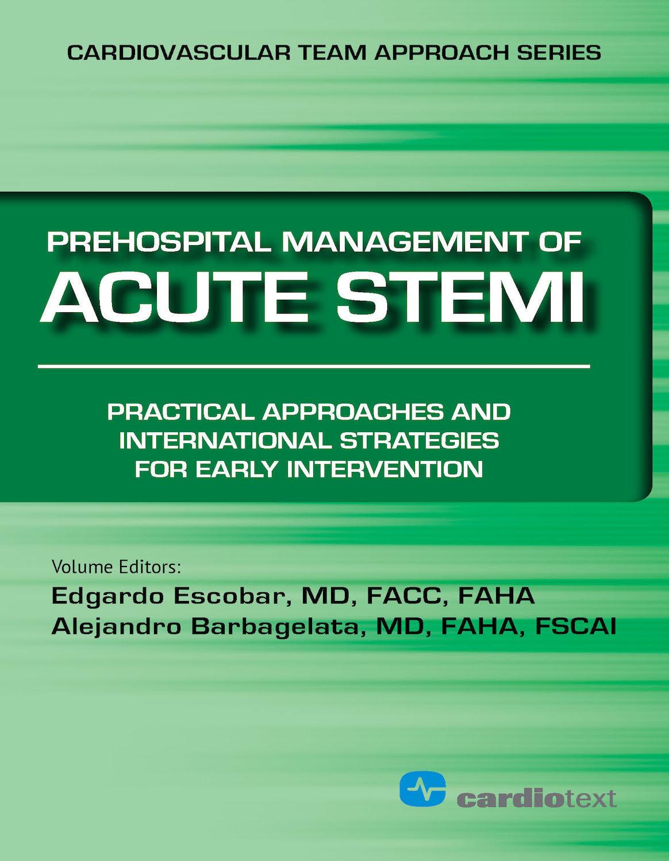 Prehospital Management of Acute Stemi