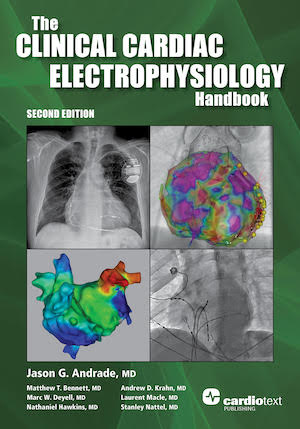The Clinical Cardiac Electrophysiology Handbook, Second Edition