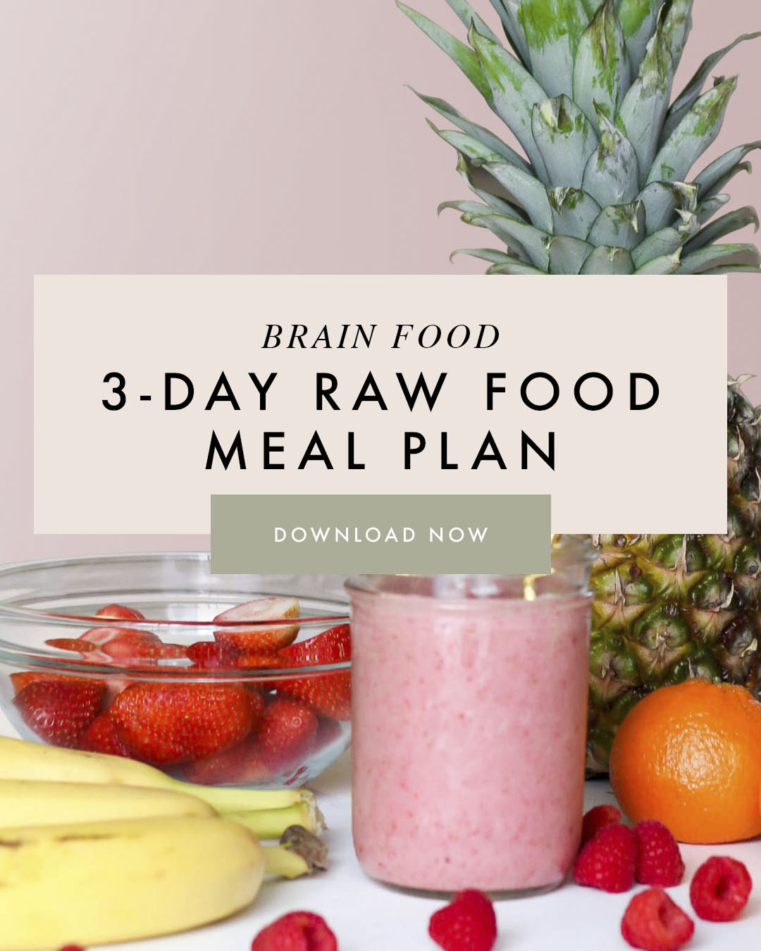 3 Day Raw Food Cleanse Brain Food