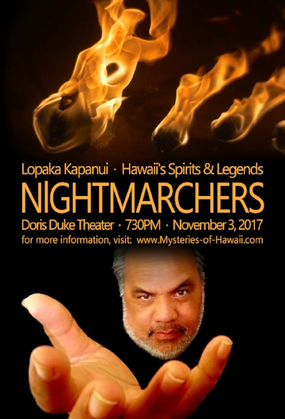Lopaka Kapanui Ghost Tours, Nightmarchers