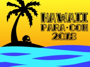 Hawaii ParaCon, Hawaii's first Paranormal Conference hosted by Mysteries of Hawaii, Oahu's Original Ghost Tours