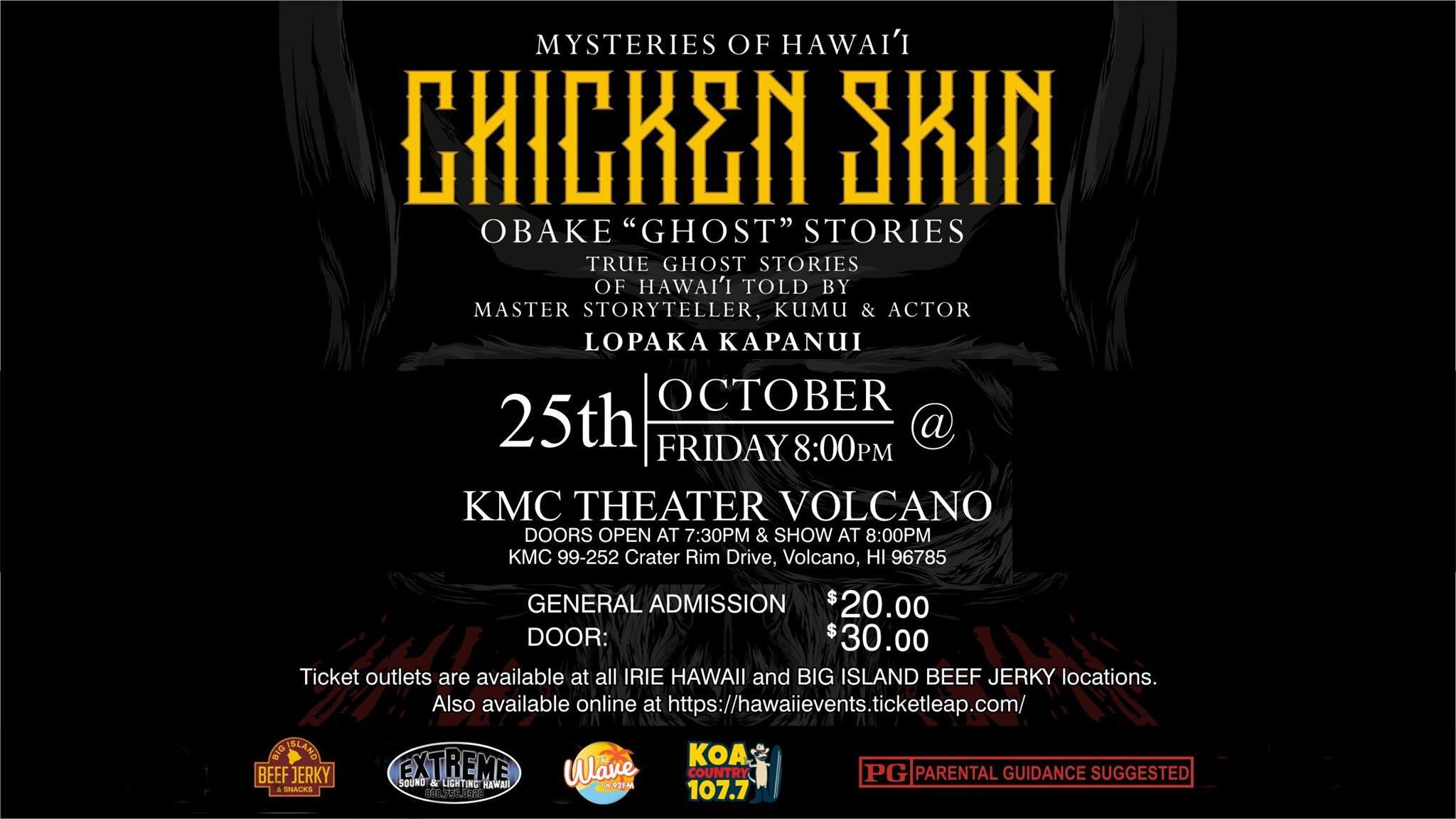 Chicken Skin Obake Ghost Stories KMC Theater Volcano