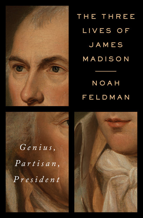 The Three Live of James Madison