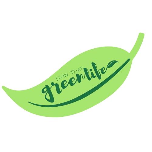 Livin' that green life v2.jpg
