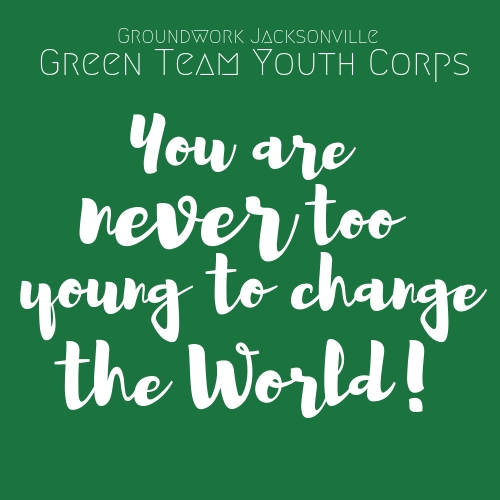 You are never too young w_ Green Team.jpg