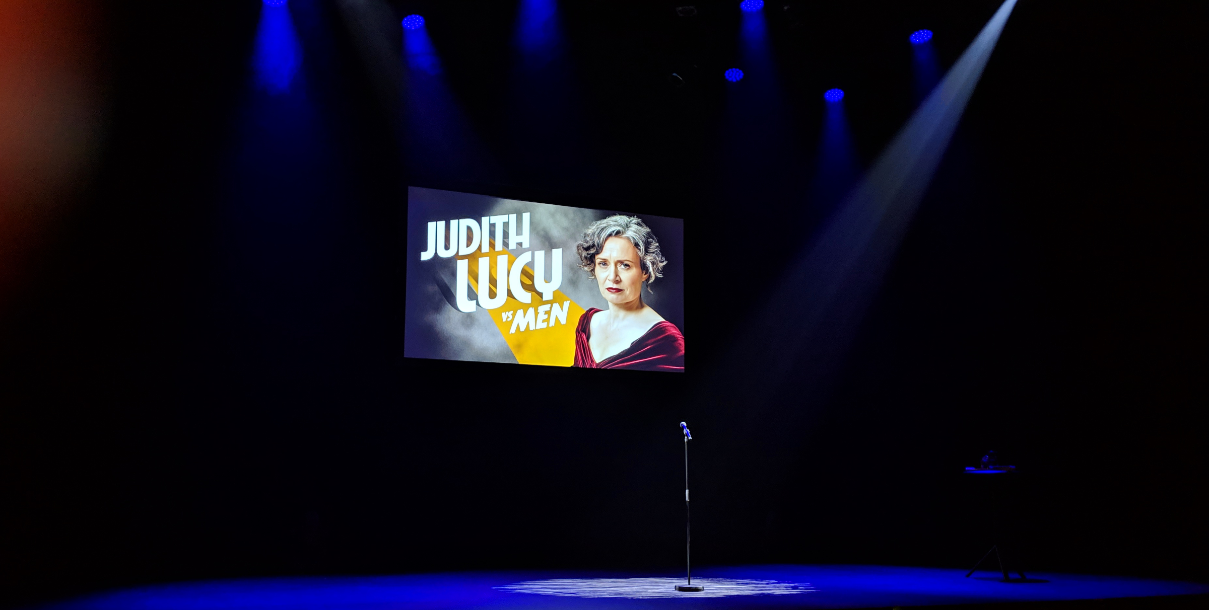 Waiting for Judith Lucy to come and perform her fantastic 'Judith Lucy vs Men' show.