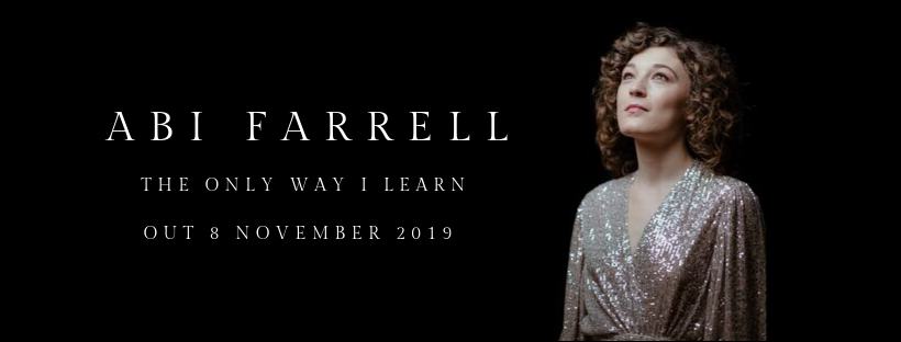 Abi Farrell - The Only Way I Learn -  Pre-save here !