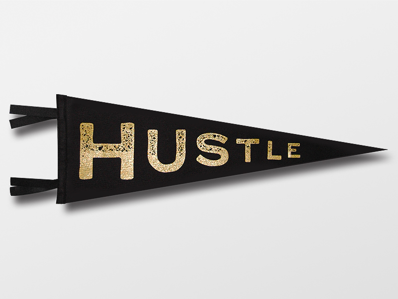 Hustle Pennant  Stay Gold      $20.00    Material: Wool Felt Size: 9'' x 27'' Colors: Black, Black, Black, and Metallic Gold  Detail: Custom   black and metallic gold   embroidered label on back    Click below to purchase from Oxford Pennant.