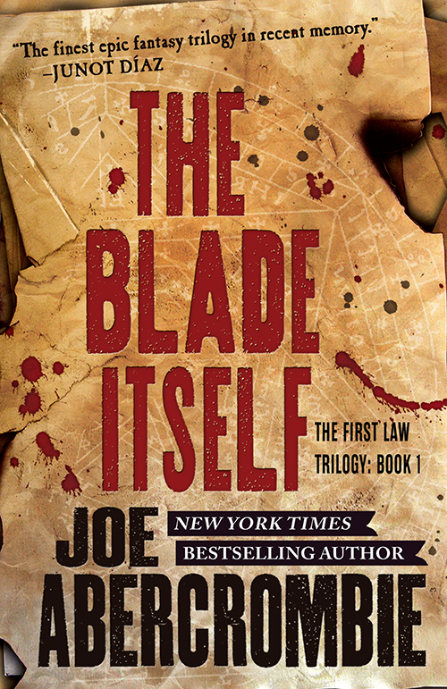 """The Blade Itself"" (The First Law #1) by Joe Abercrombie"
