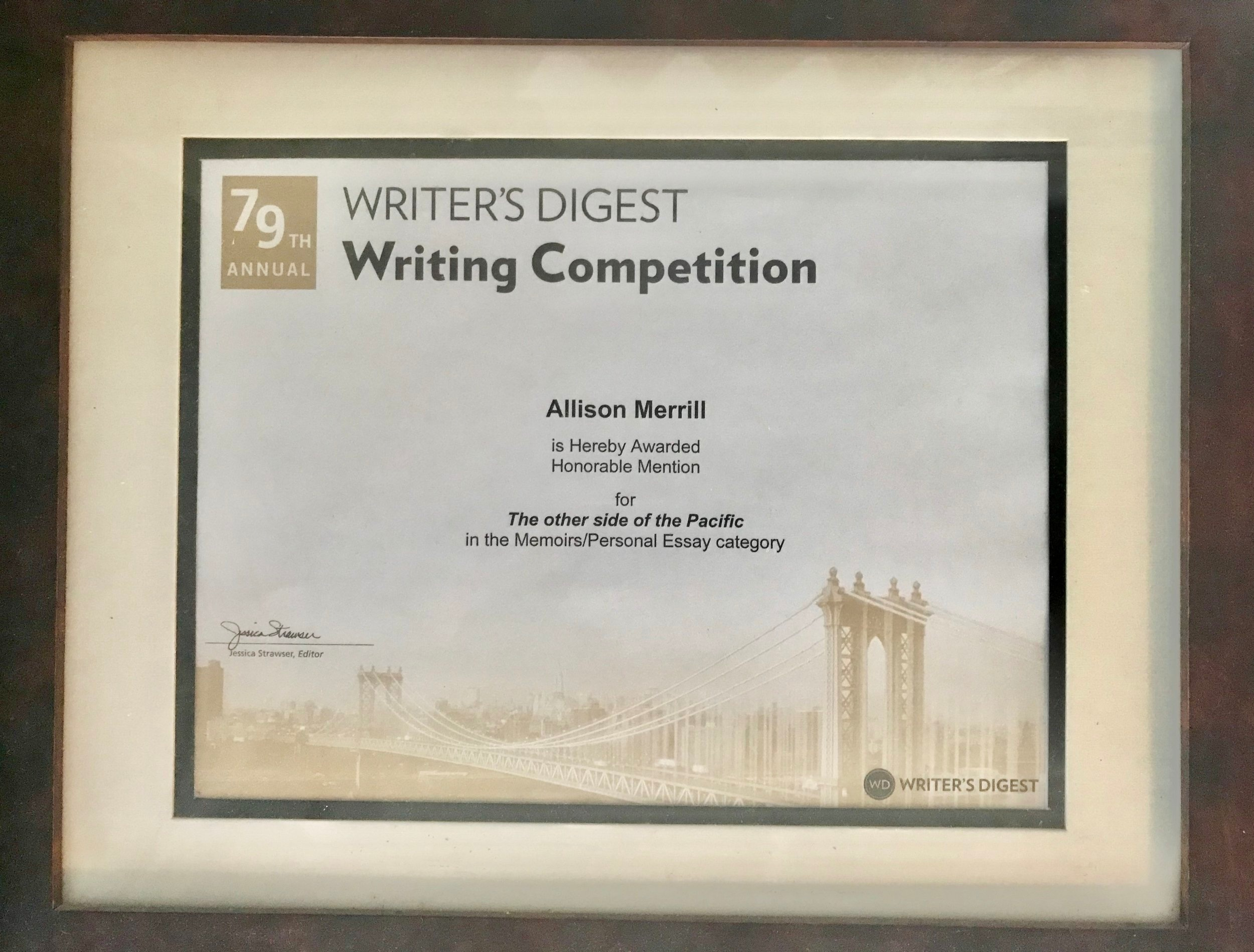 Allison's essay won Honorable Mention in the 79th Annual Writer's Digest Writing Contest.