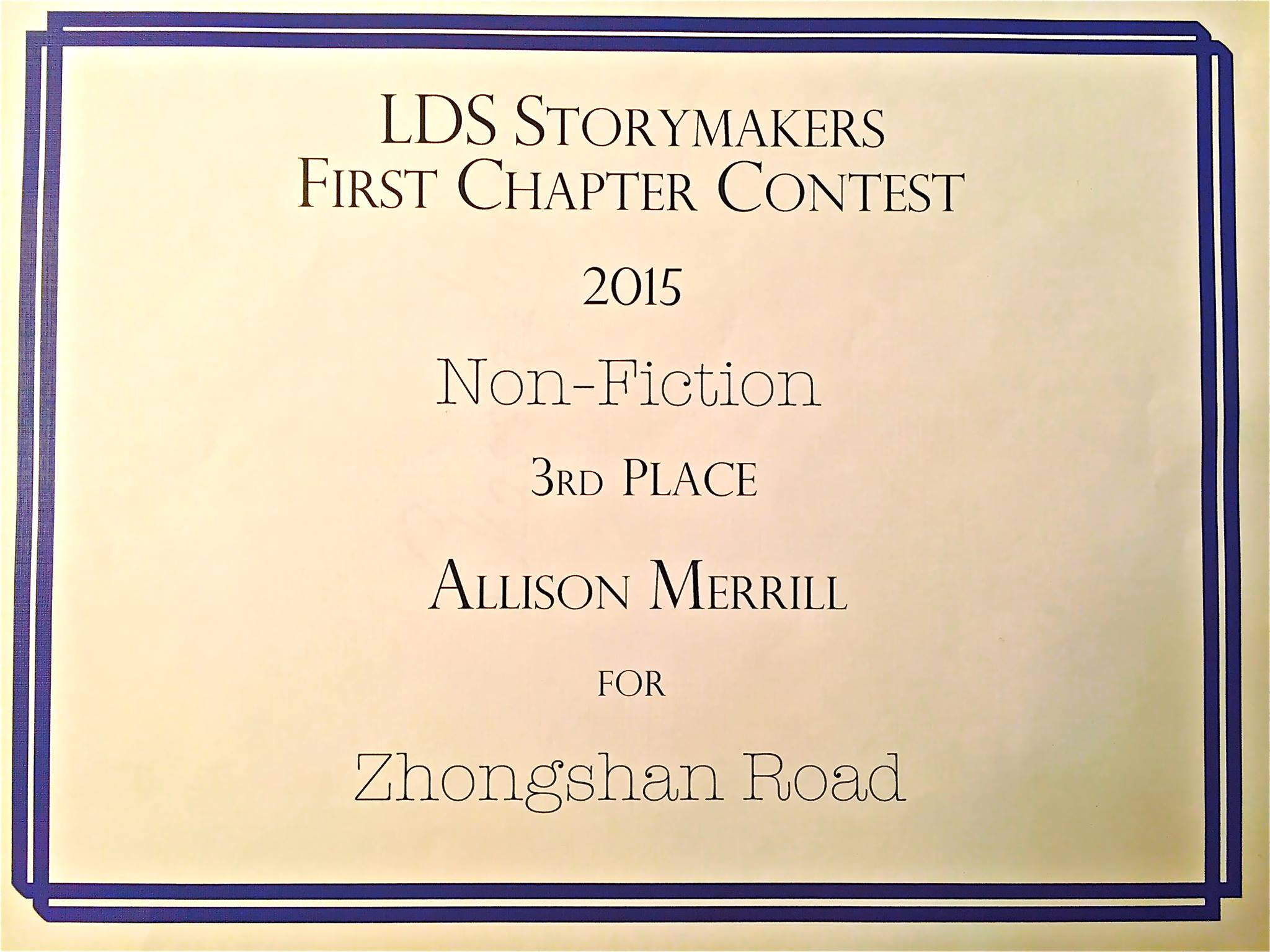 Allison won third place in the Storymakers Conference First Chapter Contest. 2015.