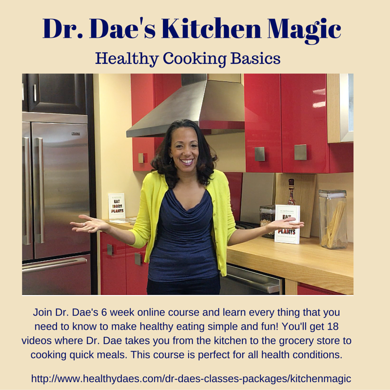 Here is the link tojoin the class  http://www.healthydaes.com/dr-daes-classes-packages/kitchenmagic