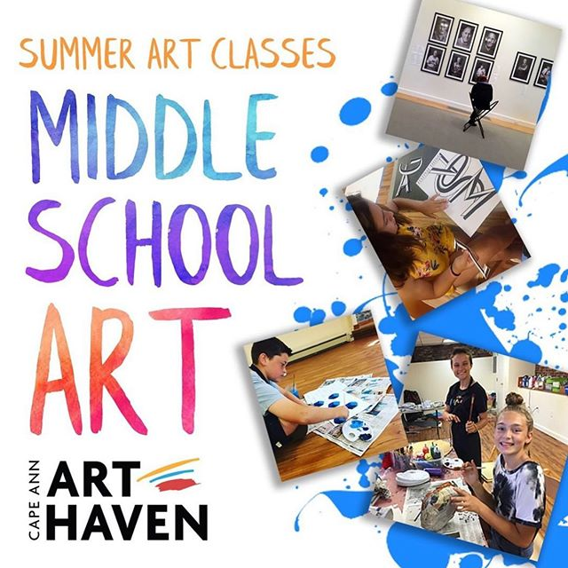 Starting in June - Summer Art Classes for Middle School — learn a ton, affordable and fun! Register today at www.arthaven.org. For more information email traci@arthaven.org.  #capeannartists #artclassesforkids #summercamp #summervacation #makeart #northshorema #northshoreartclasses #gloucesterma #essexma #manchesterbythesea #rockportma #beverlyma #ipswichma #creativekids #capeannteens #omaleyinnovationschool