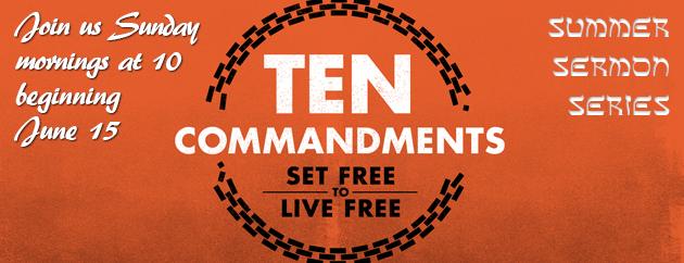 Ten Commandment Series - Current
