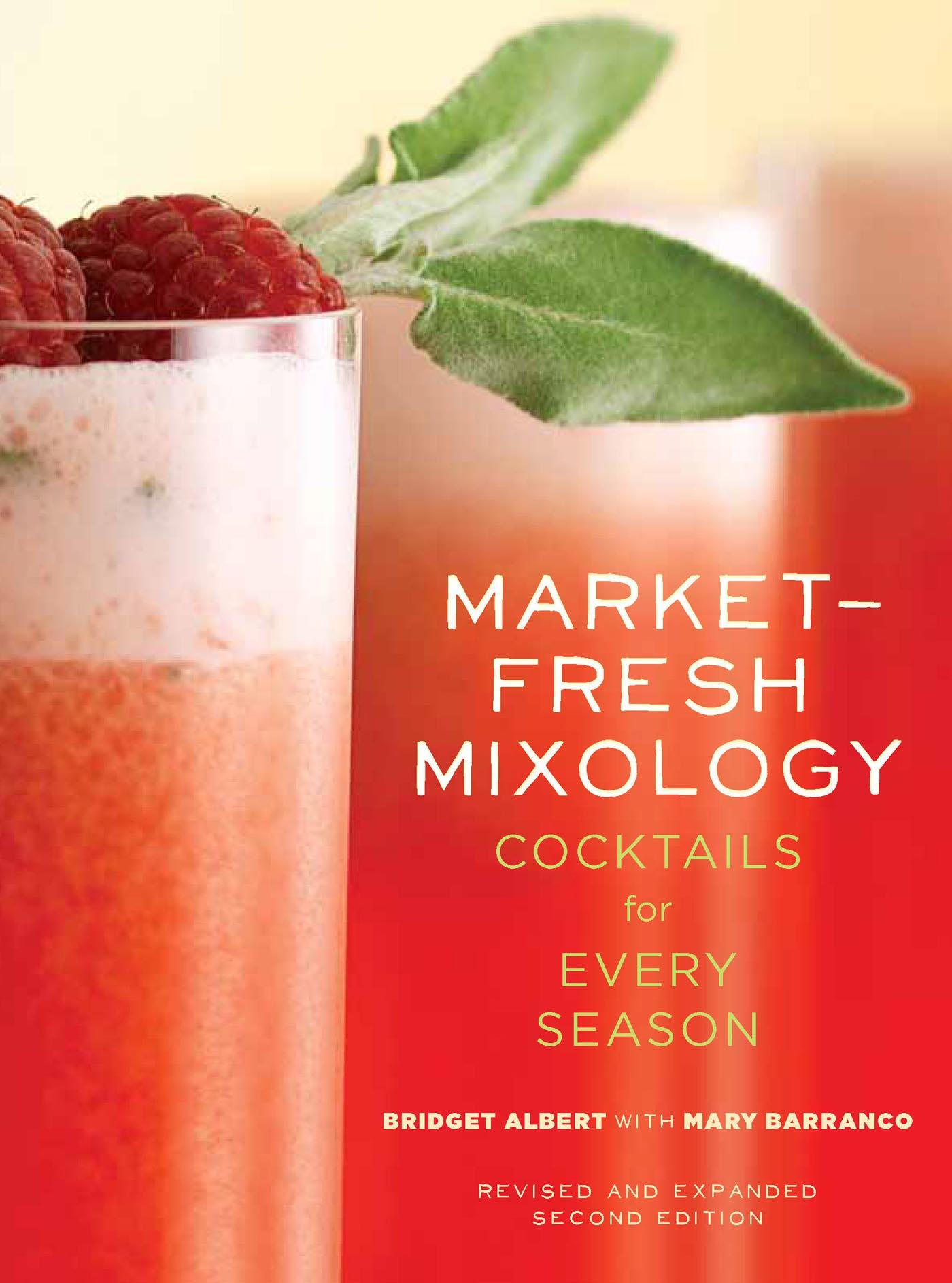 Market Fresh Mixology cookbook