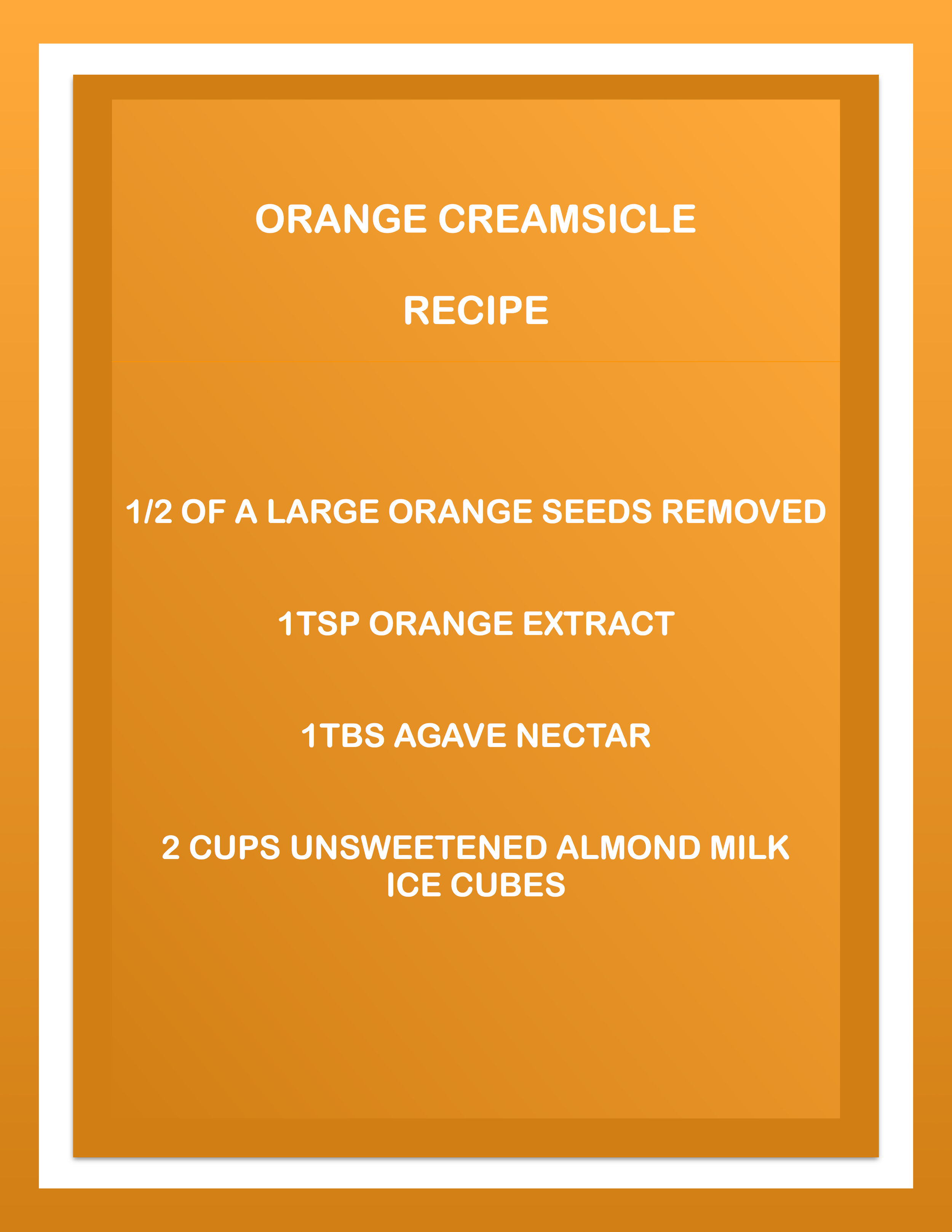 CREAMSICLE RECIPE.png