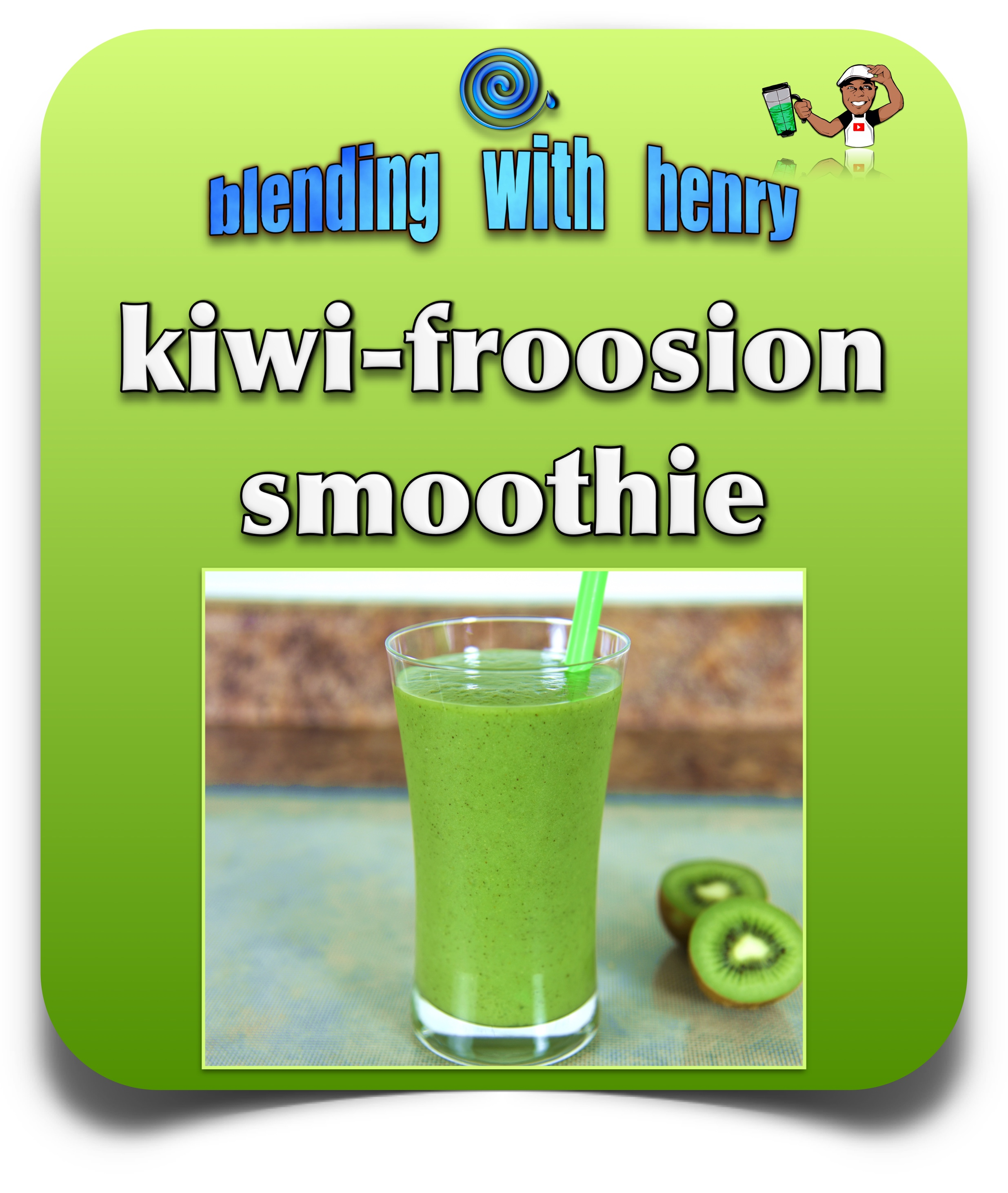 kiwi froosion smoothie.jpg
