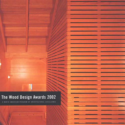 2002 North American Wood Design Awards