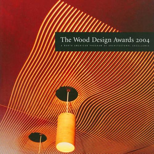 2004 North American Wood Design Awards