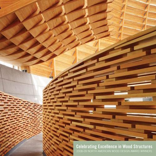 2008-09 North American Wood Design Awards