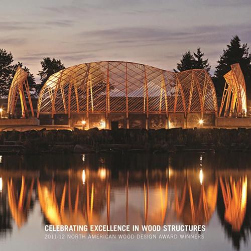 2011-12 North American Wood Design Awards