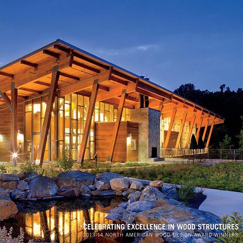 2013-14 North American Wood Design Awards