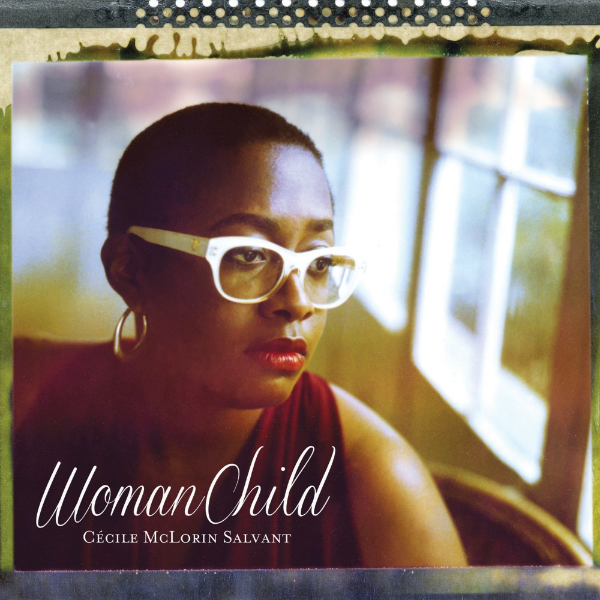 WomanChild - GRAMMY NOMINEE 2014MACK AVENUE RECORDSAvailable on Amazon or iTunes
