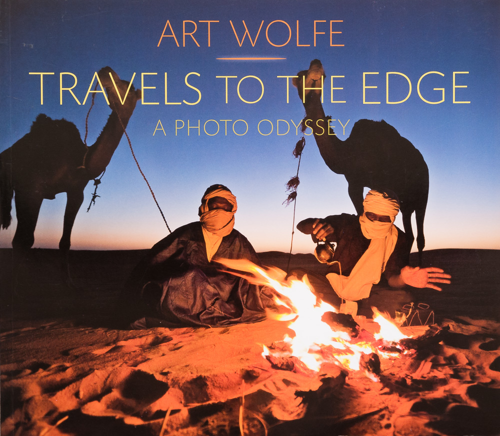 Cover of Art Wolfe's   Travels to the Edge: A Photo Odyssey