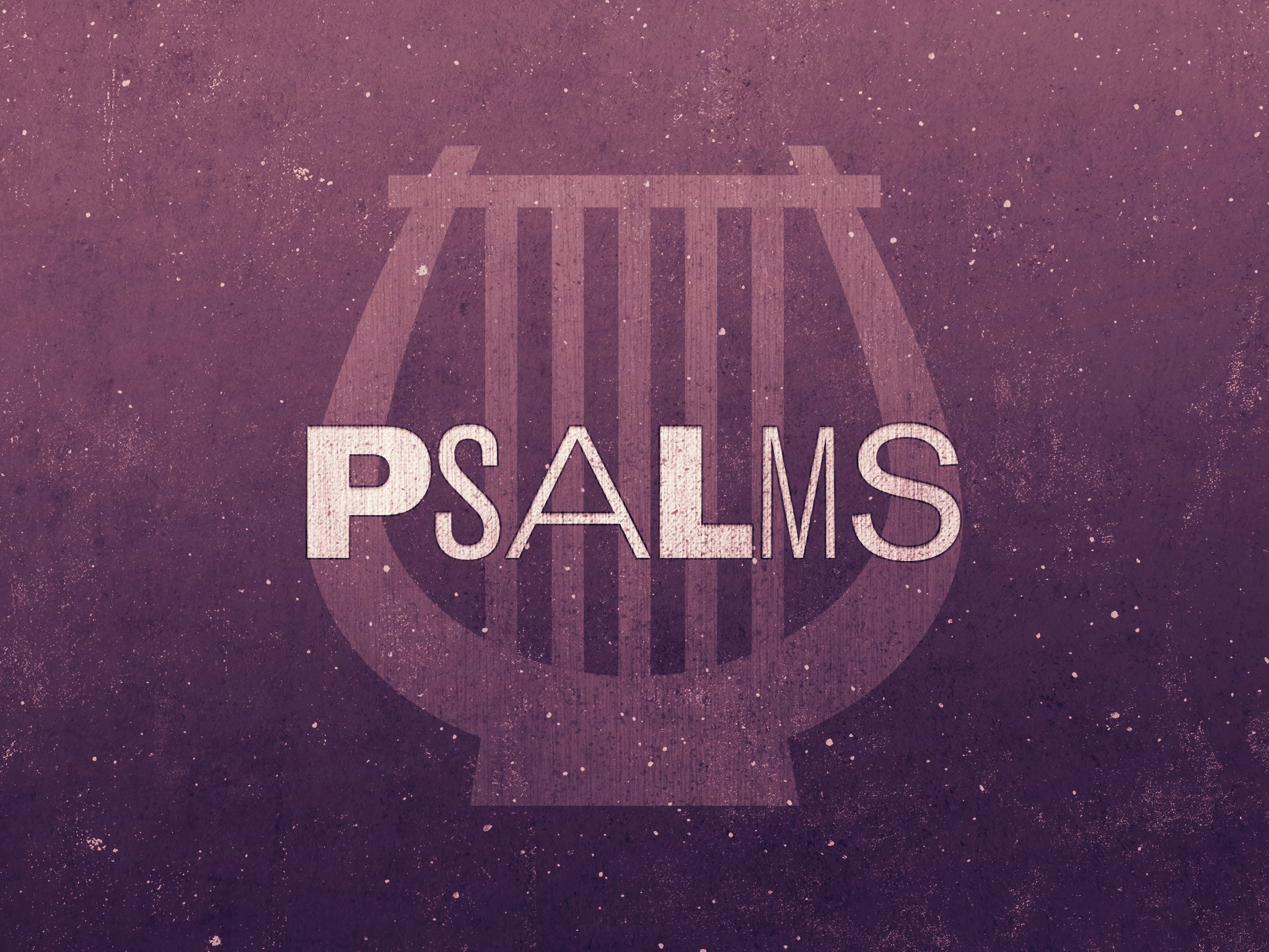 19-Psalms_Title_4x3-fullscreen.jpg