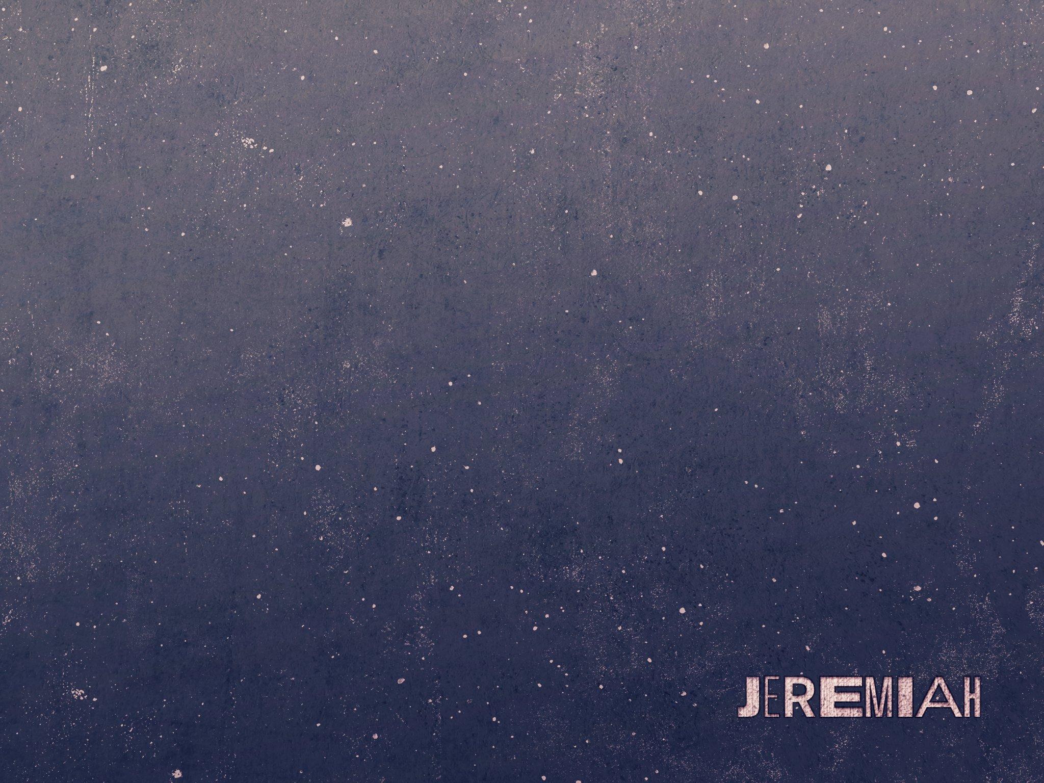 24-Jeremiah_Secondary_4x3-fullscreen.jpg