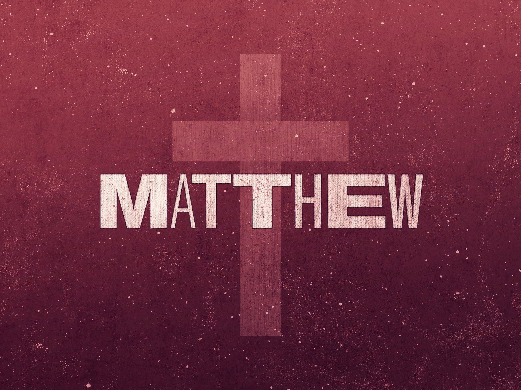 40-Matthew_Title_4x3-fullscreen.jpg