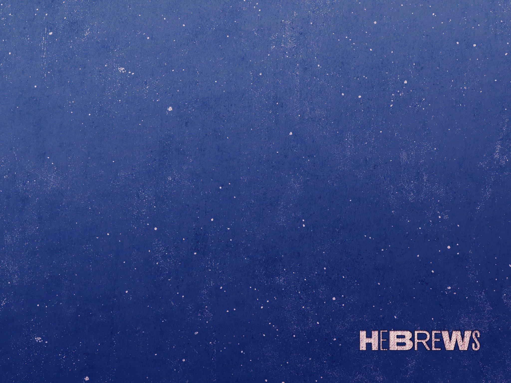 58-Hebrews_Secondary_4x3-fullscreen.jpg