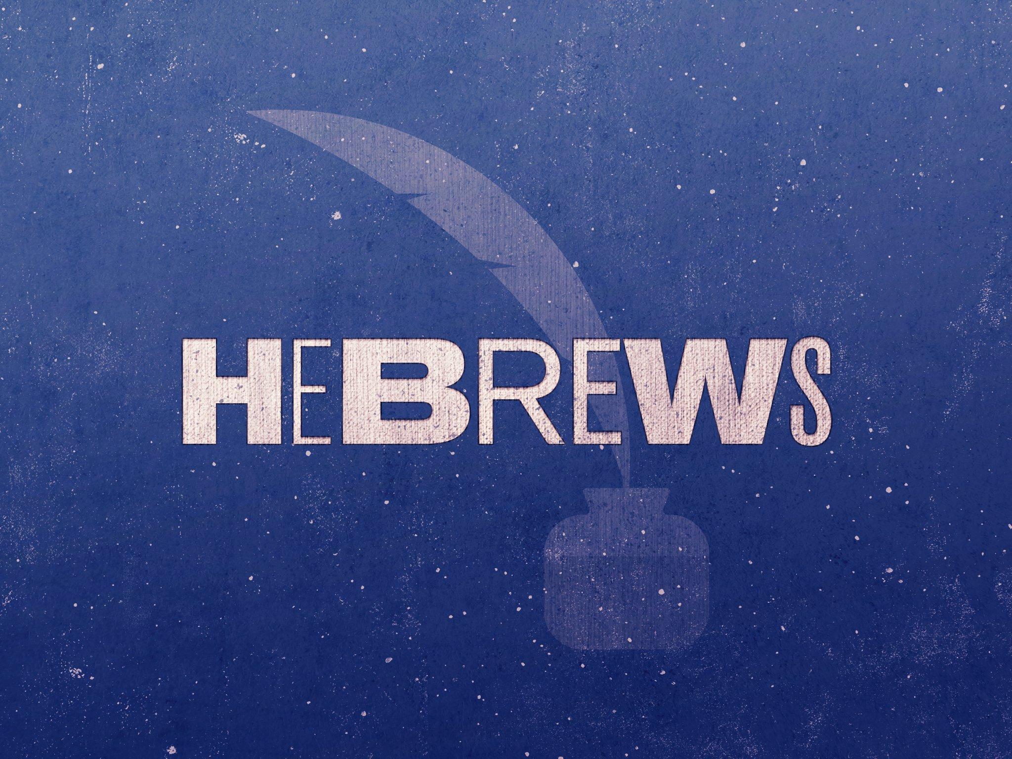 58-Hebrews_Title_4x3-fullscreen.jpg