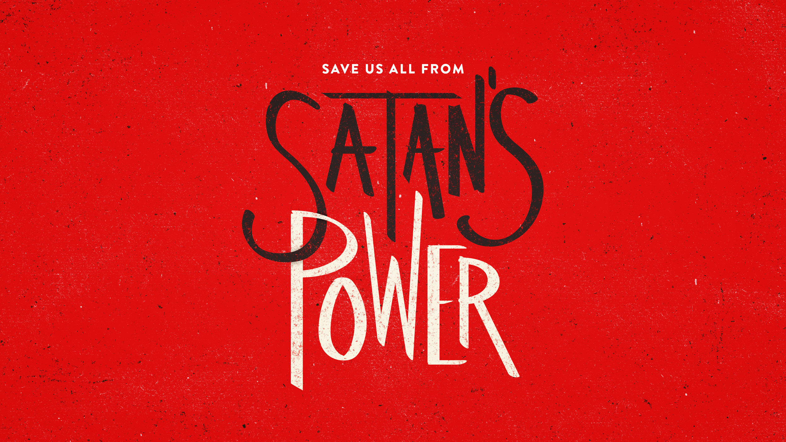 Save-Us-All-From-Satans-Power_02_16x9_widescreen.jpg
