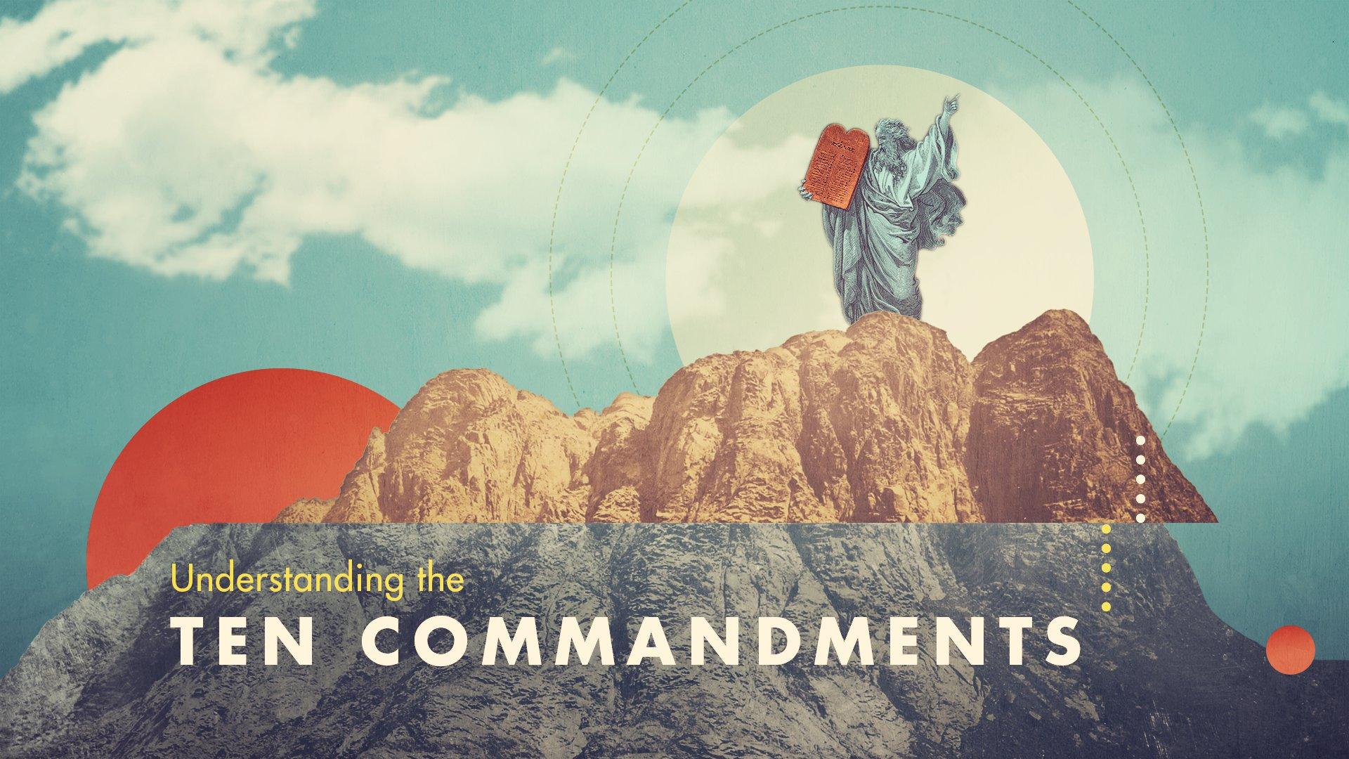 Understanding-The-Ten-Commandments_Jim-LePage.jpg