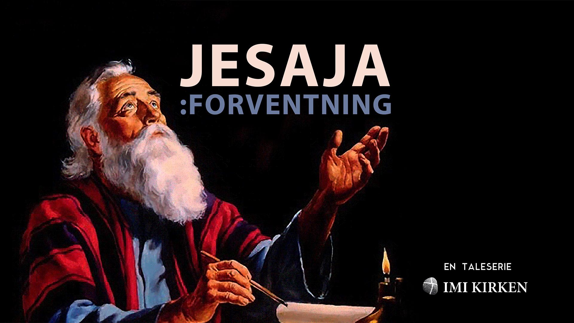JESAJA-FORVENTNING-Taleserie høsten 2017-storskjerm.jpg