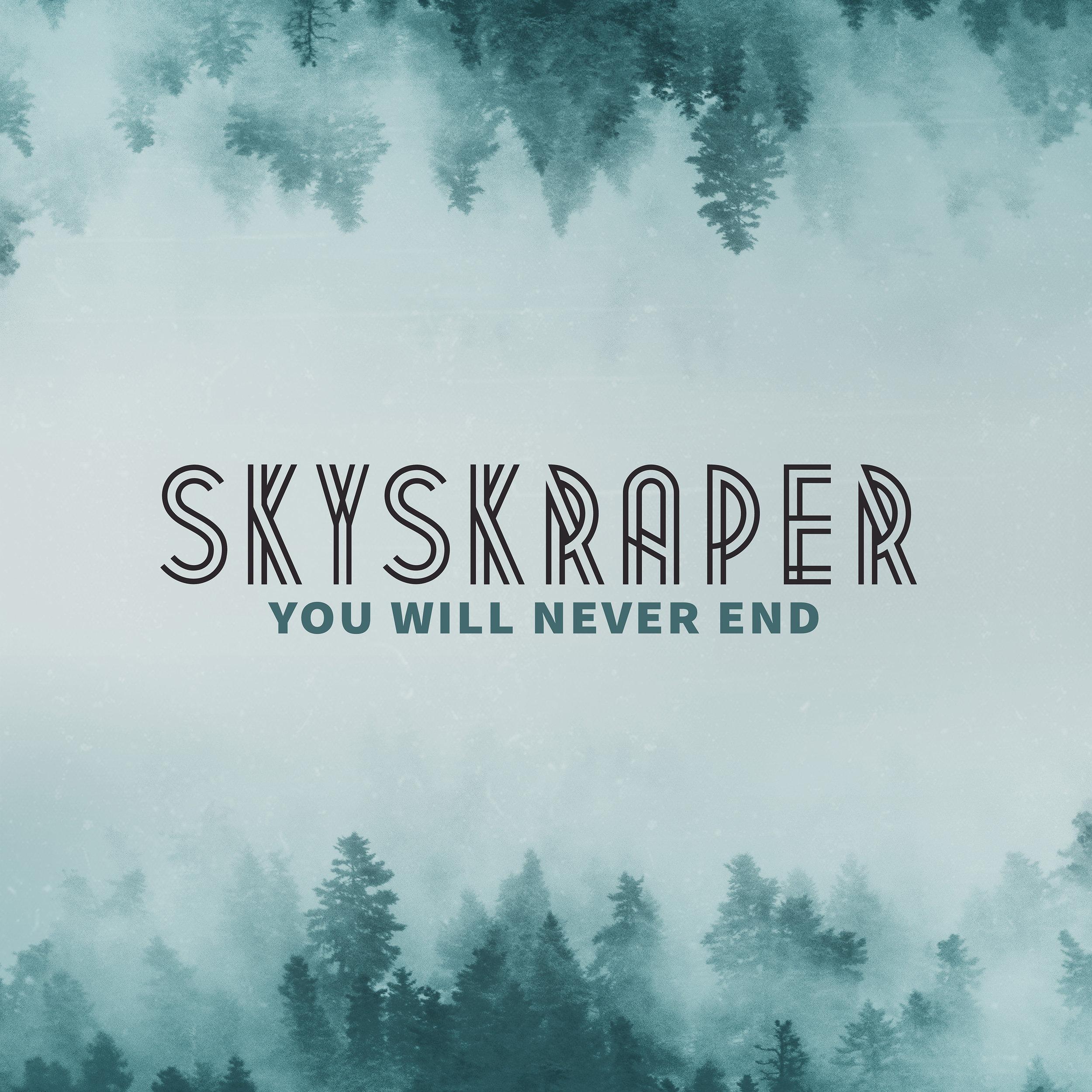 Skyskraper_You will never end_single iTunes 3000x3000.jpg